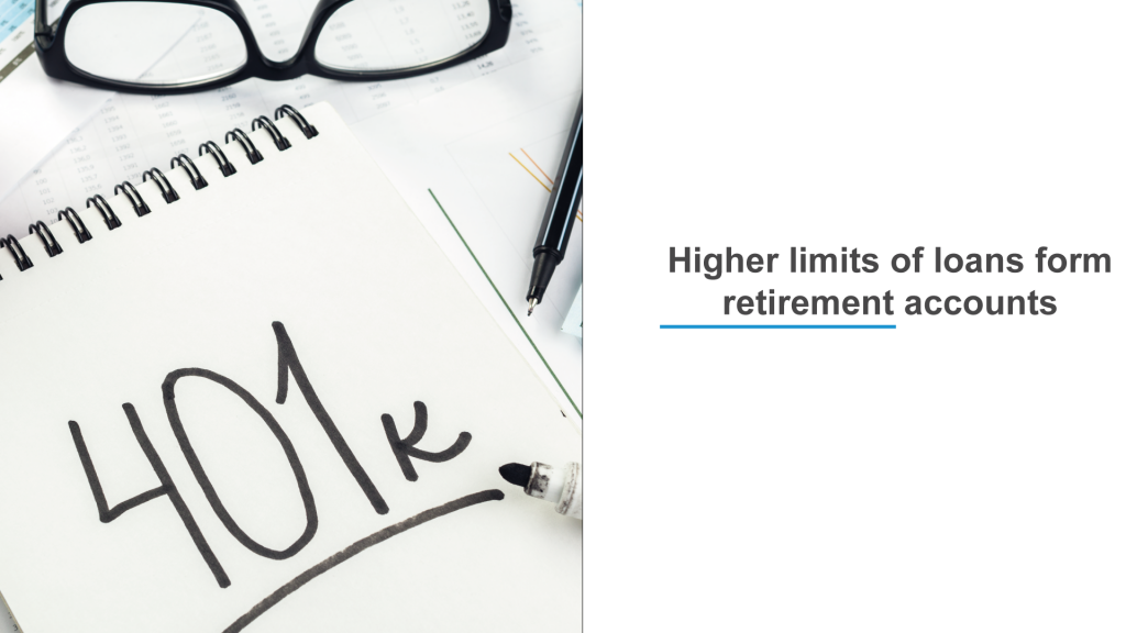 cover post Higher limits of loans form retirement accounts